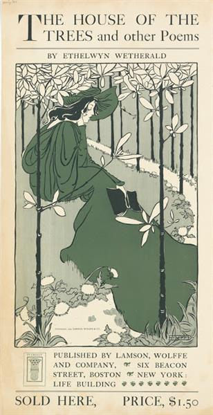 The House of Trees and Other Poems, 1895 - Ethel Reed