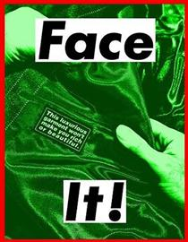 Face It (Green) - Barbara Kruger