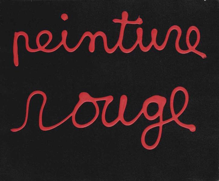 Peinture Rouge, 1987 - Ben