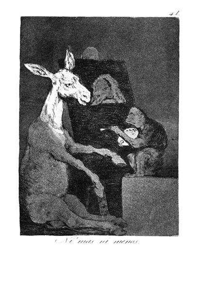 Neither more nor less, 1799 - Francisco Goya