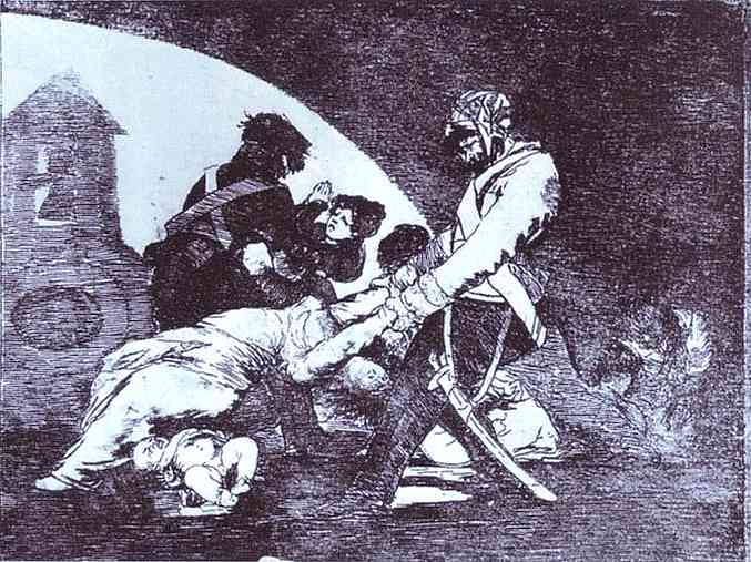 Not For Those, 1812 - 1814 - Francisco Goya