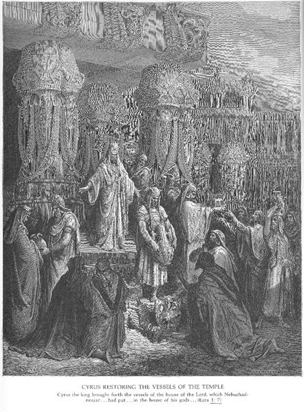 Cyrus Restoring the Vessels of the Temple, 1866 - Gustave Dore