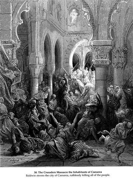 The Crusaders massacre the inhabitants of Caesarea, 1877 - Gustave Dore