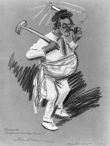Remember the Spanish leather miner. Self caricature - John French Sloan