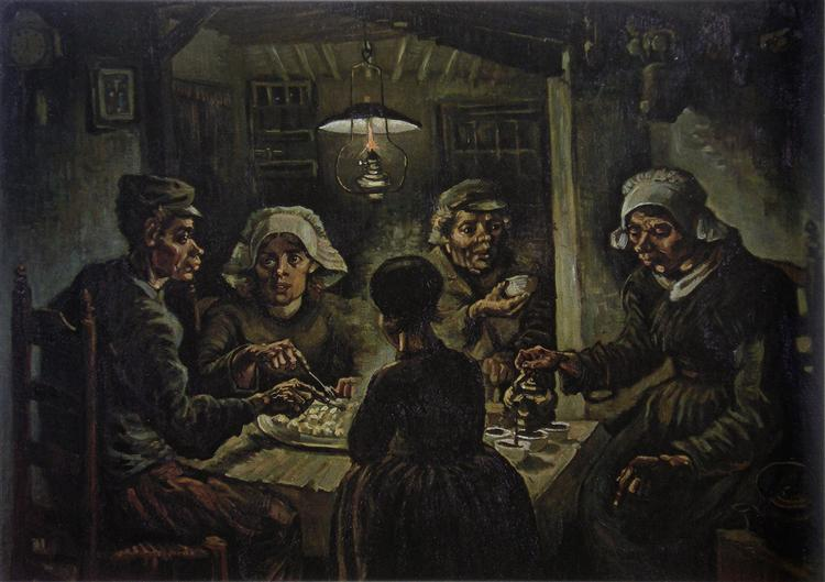 The Potato Eaters, 1885 - Vincent van Gogh